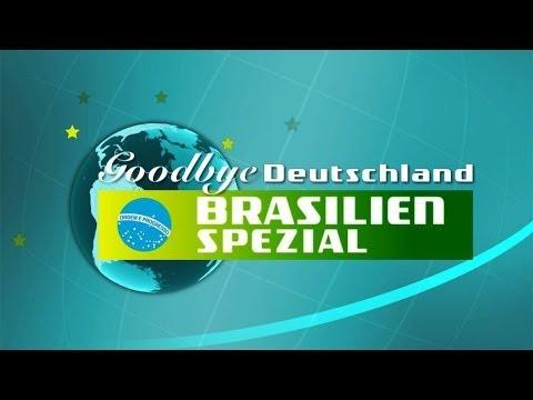 """Auswanderer Im WM-Land: Das Große """"Goodbye Deutschland - Brasilien Spezial"""