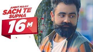 Download Sach Te Supna (Full Video) | Amrit Maan | Latest Punjabi Songs 2016 | Speed Records