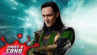 Loki Sings A Song (Avengers Infinity War Parody)