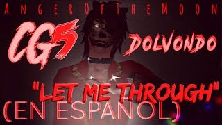 "▶ FNAF SONG: ""Let Me Through"" ~ (Sub Español) - CG5 (ft. Dolvondo)"