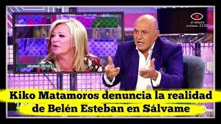 Kiko Matamoros denuncia la realidad de Belén Esteban en Sálvame