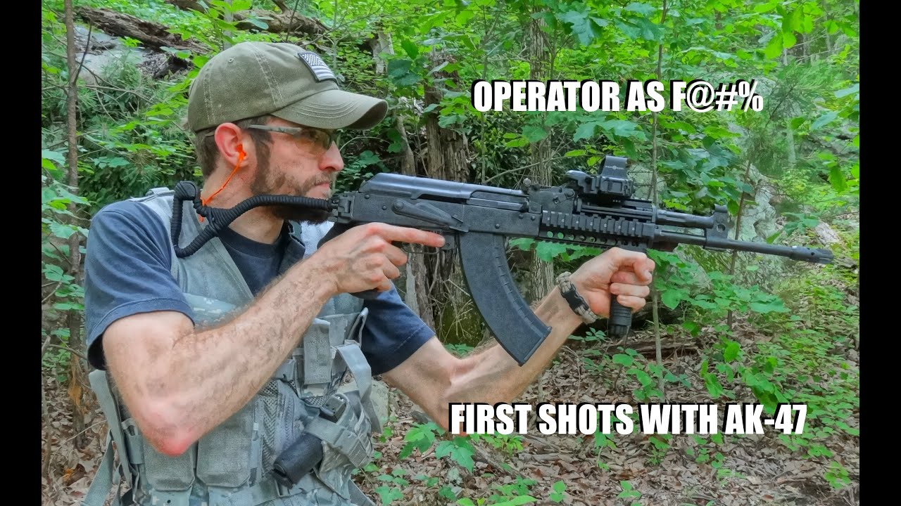 Operator As F@#% - First Shots with AK-47 - YouTube