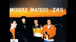 Miguel Mateos - Zas - Chico Marginado