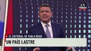 Un país lastre - El editorial de Pablo Rossi en Hora 17