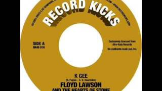 Floyd Lawson & The Heart of Stone - K Gee