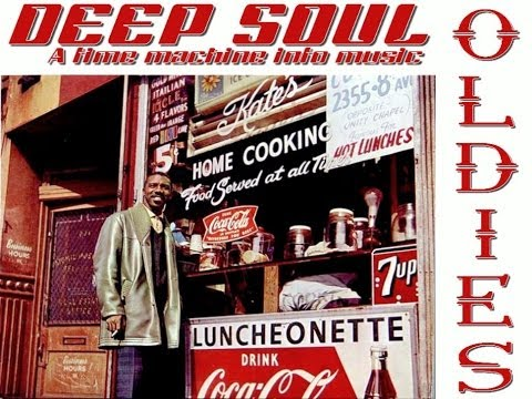 DEEP SOUL / OLDIES - A Time Machine Into Music (Timestamp & Tracklist)