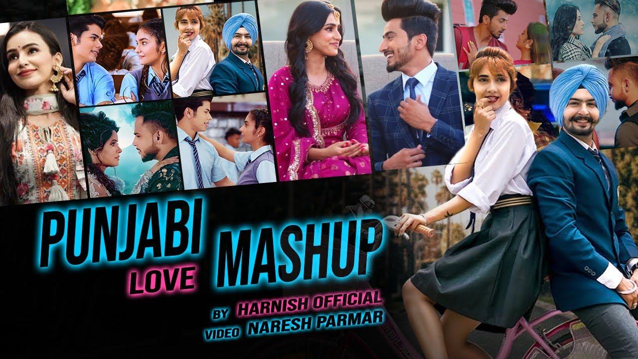 Download Punjabi Love Mashup 2020 -Best of Punjabi Mashup By Harnish & Naresh Parmar