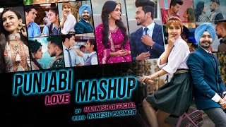 Punjabi Love Mashup 2020 | Harnish Official | Naresh Parmar | Latest Punjabi Mashup