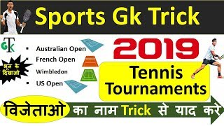 Sports GK Trick : 2019 Grand Slam Tennis Tournaments | Most important current affairs 2019