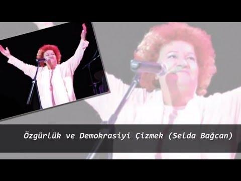 Özgürlük ve Demokrasiyi Çizmek (Selda Bağcan)