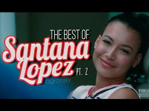 The Best Of: Santana Lopez (Part II)