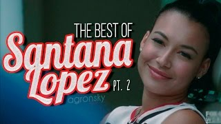 The Best Of: Santana Lopez (part Ii)
