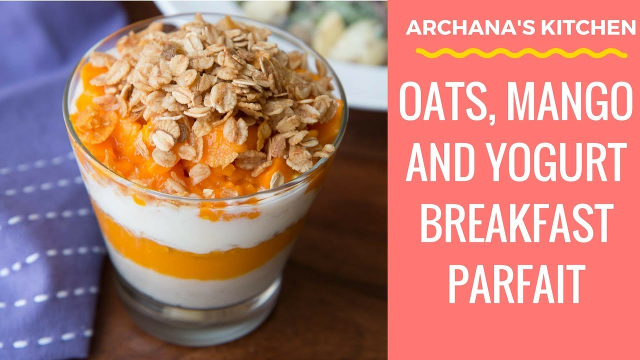 Oats Mango Parfait Recipe