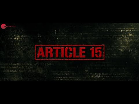 Article 15 Movie Review || Ayushmann Khurrana || Manoj Pahwa || Sayani Gupta || Isha Talwar