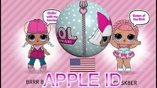 LOL Surprise! ЛОЛ Куклы + АМЕРИКАНСКИЙ APPLE ID IPhone/IPad/IPod