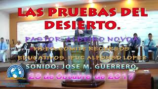 Video LAS PRUEBAS DEL DESIERTO  PASTOR ALBEIRO NOVOA  29 10 2017 download MP3, 3GP, MP4, WEBM, AVI, FLV Juli 2018