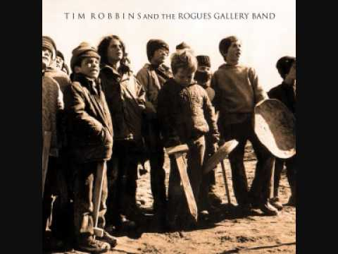 Tim Robbins and the Rogues Gallery Band - Time To Kill