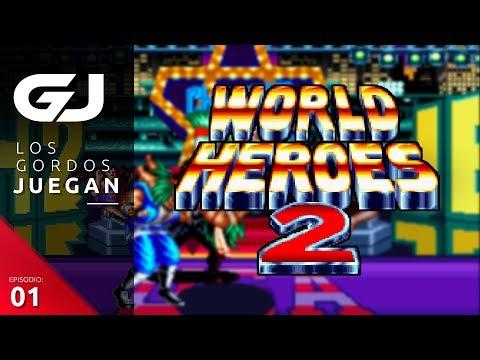 World Heroes 2 , Los Gordos Juegan - Parte 1   3GB