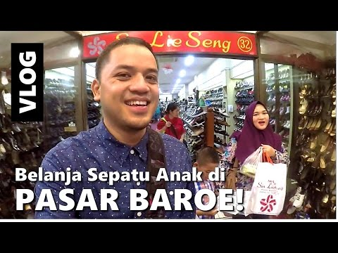 Kids Shoes Shopping in PASAR BAROE | The Permanas VLOG | Indonesia