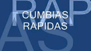 CUMBIAS RAPIDAS