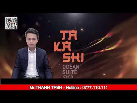 NGÂN HÀNG CHO VAY TAKASHI OCEAN SUITE   0777.110.111 THANH