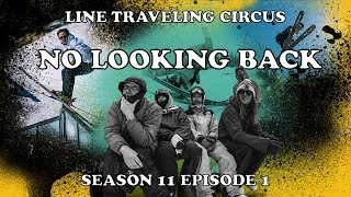 LINE Traveling Circus 11.1 - No Looking Back
