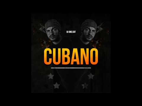 DJ One.Cut - Cubano
