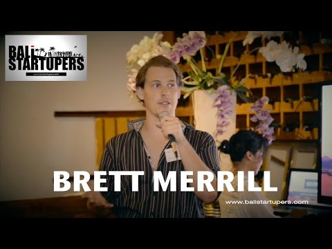 How I launched my start up in Bali - Brett Merrill (No Location) x Bali Startupers
