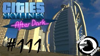 Cities Skylines Ep 111 - Burj Al Arab