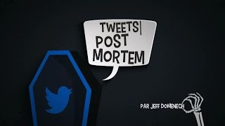Tweets Post Mortem 1