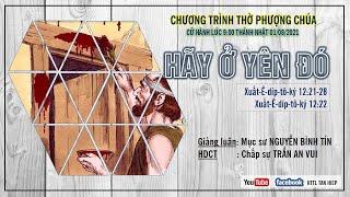 HTTL TÂN HIỆP (Kiên Giang) - Chương Trình Thờ Phượng Chúa - 01/08/2021