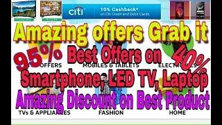 Amazing offers on Flipkart, Amazon, Up to 95% Discount on Fashion, Best Budget Smartphone, LED TV