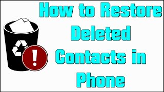 How to Restore Deleted Contacts on Android | Use Restore Contacts App