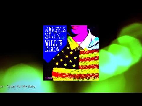 Memphis Slim & Willie Dixon - Memphis Slim & Willie Dixon (Full Album)