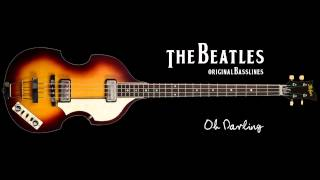 The Beatles Original Basslines - Oh Darling