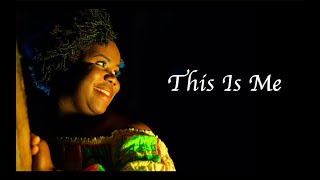 This Is Me Cover by Laila Hampson-Farrell (Feat. Maurisha Potter)