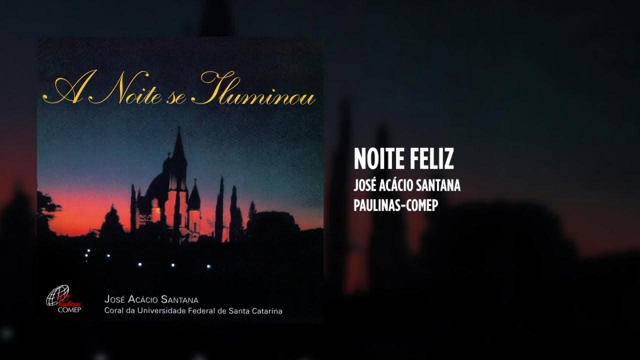 José Acácio Santana Ft. Coral UFSC - Noite feliz