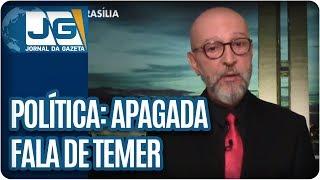 Josias de Souza/Saída de Maria Sílvia apaga fala de Temer