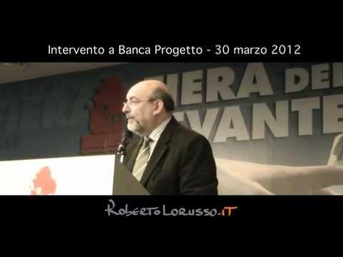 Banca Progetto/5: Pillole di BIL - Roberto Lorusso