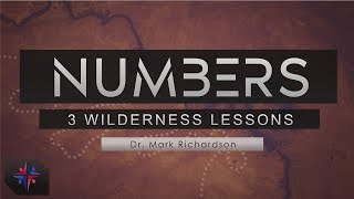 3 Wilderness Lessons   Numbers   FBC The Colony