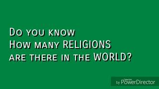 Can you Imagine that How many RELIGIONS are in the world? Know it!