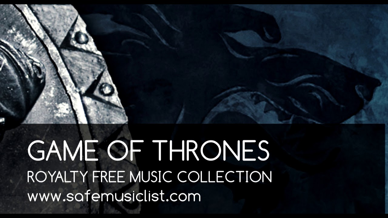 game of thrones royalty free music