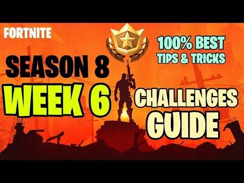 How To Complete Season 8 Week 6 Challenges -  Challenges Guide Fortnite Season 8 Week 6 - Easy Way