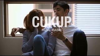 Cukup - Rizal Rasid (OST - Rindu Yang Terindah) Official Music Video