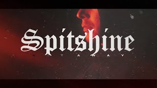 Rot Away - Spitshine (Official Music Video)