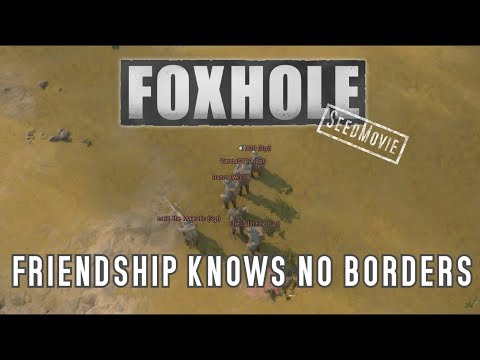 Foxhole 🎖️ Friendship Knows No Borders // Best Ingame Moments [GER/EN]