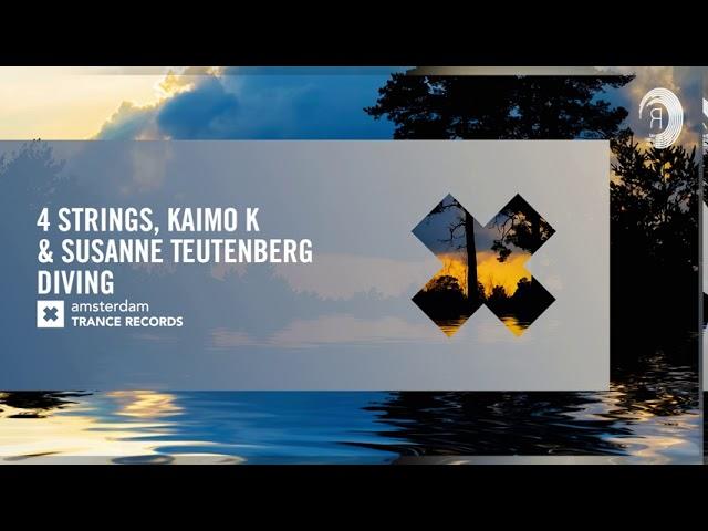 4 Strings & Kaimo K & Susanne Teutenberg - Diving (Amsterdam Trance) Extended