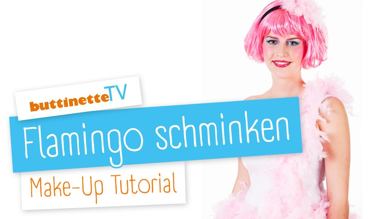 Flamingo Schminken Tutorial Buttinette Tv Make Up Tutorial