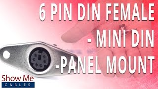 How To Install The 6 Pin Mini DIN Female Panel Mount Solder Connector