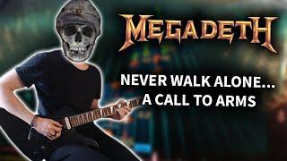 Megadeth - Never Walk Alone... A Call to Arms (Rocksmith CDLC) Guitar Cover